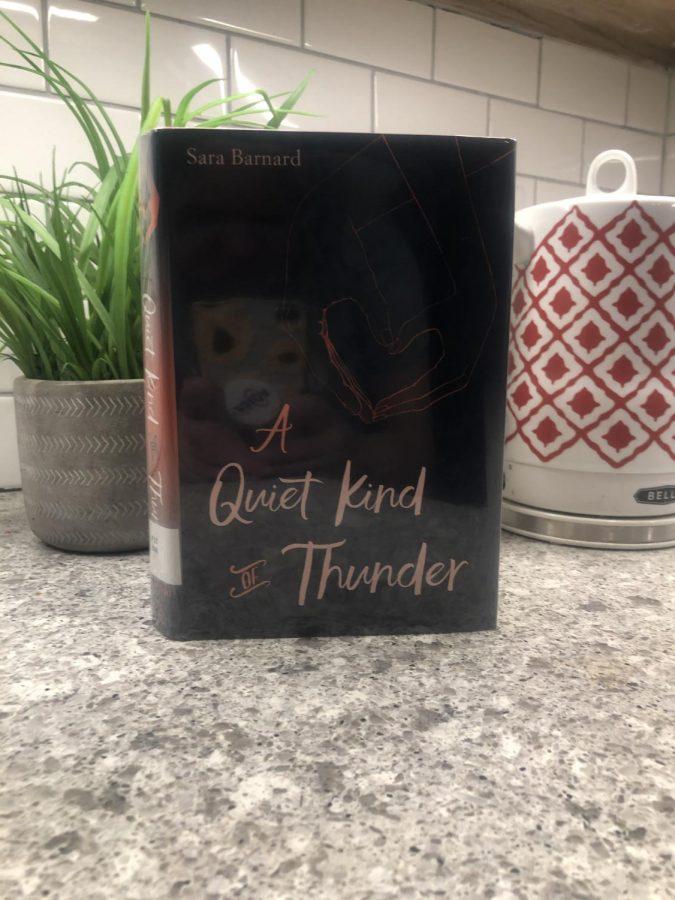 """A Quiet Kind Of Thunder"" written by Sara Barnard."
